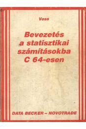 Bevezetés a statisztikai számításokba C 64-esen - Régikönyvek