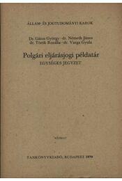 Polgári eljárásjogi példatár - Régikönyvek