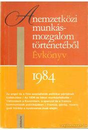 A nemzetközi munkásmozgalom történetéből - Harsányi Iván, Jemnitz János, Székely Gábor - Régikönyvek