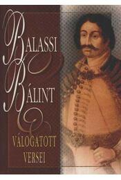 Balassi Bálint válogatott versei - Régikönyvek