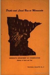 Ducks and Land Use in Minnesota (Vándorkacsák és pihenőhelyeik Minnesotában) - Régikönyvek