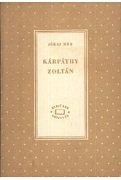 Kárpáthy Zoltán I-II. kötet - Régikönyvek