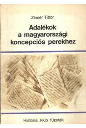 Adalékok a magyarországi koncepciós perekhez - Régikönyvek