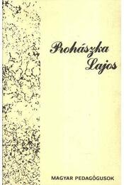 Prohászka Lajos - Régikönyvek