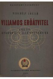 Villamos erőátvitel I. kötet - Régikönyvek