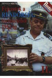 Fejezetek a rendőrség történetéből 1952-ig - Régikönyvek