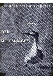 A vörösbegyű lúd (Der Mittelsager) - Régikönyvek