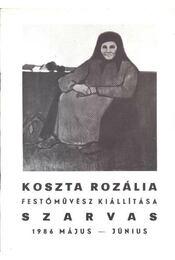 Koszta Rozália festőművész kiállítása Szarvas 1986 május-június - Régikönyvek