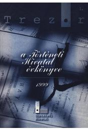 Trezor 1. - A Történeti Hivatal évkönyve 1999. - Régikönyvek