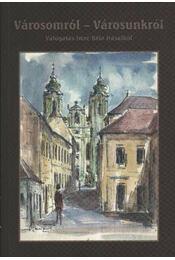 Városomról - városunkról - Régikönyvek
