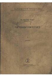 Neveléstörténet - Régikönyvek