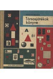 Társasjátékok könyve - Régikönyvek