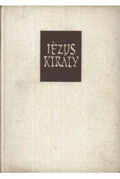Jézus király - Régikönyvek