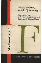 Mégis győztes, mégis új és magyar - Régikönyvek