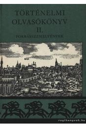 Történelmi olvasókönyv II. - Régikönyvek