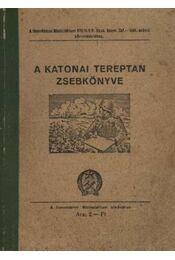 A katonai tereptan zsebkönyve - Régikönyvek