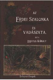 Az erdei szalonka és vadászata - Régikönyvek