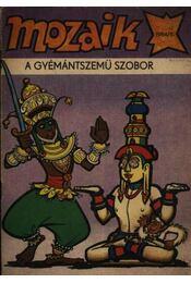 A gyémántszemű szobor (Mozaik 1984/8.) - Régikönyvek