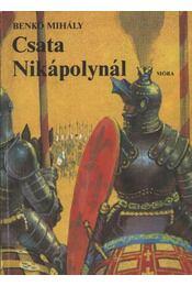 Csata Nikápolynál - Régikönyvek