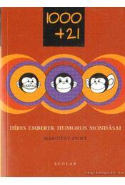 1000+21 - Híres emberek humoros mondásai - Régikönyvek