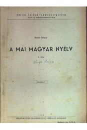 A mai magyar nyelv I-II. - Régikönyvek