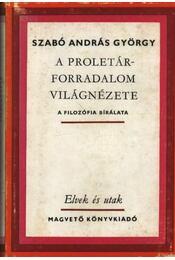 A proletárforradalom világnézete - Régikönyvek