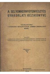 A selyemhernyó tenyésztés gyakorlati kézikönyve - Régikönyvek