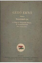 Gerő Ernő elvtárs beszámolója - Régikönyvek