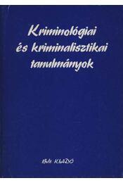 Kriminológiai és kriminalisztikai tanulmányok - Régikönyvek