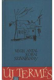 Korai szivárvány (dedikált) - Régikönyvek