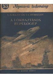 A lökhajtásos repülőgép - Régikönyvek