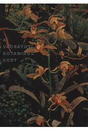 A vácrátóti botanikus kert - Régikönyvek