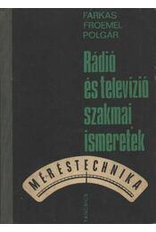 Rádió és televízió szakmai ismeretek - Régikönyvek