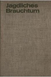 Jagdliches Brauchtum - Régikönyvek