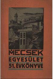 A Mecsek egyesület 51. évkönyve - Régikönyvek