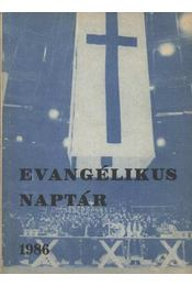 Evangélikus naptár 1986 - Régikönyvek