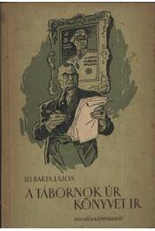A tábornok úr könyvet ír - Régikönyvek