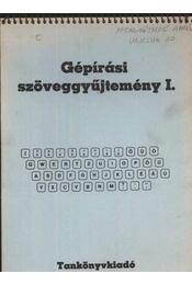 Gépírási szöveggyűjtemény I. - Régikönyvek