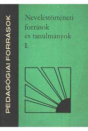 Neveléstörténeti források és tanulmányok I. - Régikönyvek