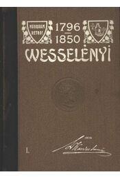 Báró Wesselényi Miklós élete és munkái I-II. kötet - Régikönyvek