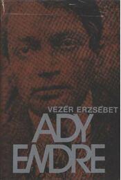 Ady Endre élete és pályája - Régikönyvek