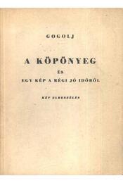 A köpönyeg és egy kép a régi jó időből - Régikönyvek