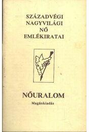 Századvégi nagyvilági nő emlékiratai - Régikönyvek