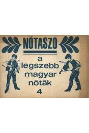 Nótaszó a legszebb magyar nóták 4. - Régikönyvek