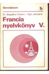Francia nyelvkönyv V. - Régikönyvek