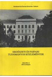 Erdészeti és faipari Tudományos közlemények 1992-1993.év 38-39. évfolyam - Régikönyvek