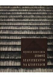 L'udové Stavitel'stvo Na Kysuciach - Régikönyvek