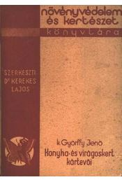 Konyha- és virágoskert kártevői - Régikönyvek