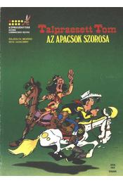 Az apacsok szorosa (Talpraesett Tom) - Régikönyvek