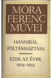 Hannibál föltámasztása - Ezek az évek 1914-1933 - Régikönyvek